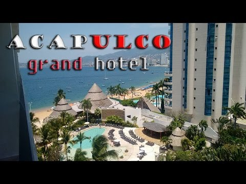 Acapulco beach Grand hotel