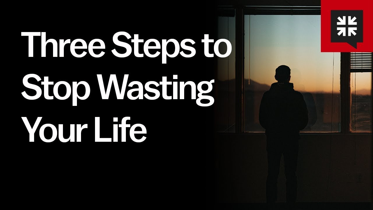 Three Steps to Stop Wasting Your Life // Ask Pastor John