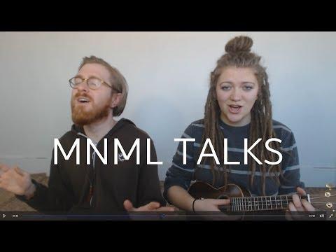 Minimal Talks (Of Monsters and Men Minimalism Parody) by Shoeless Joe and Bekahbk