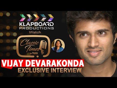 Vijay Devarakonda  Arjun Reddy Full Interview | Classic Times with Prawina | RKNallam |  Klapboard |