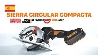 WORX WX531 WORXSAW Sierra circular compacta 20V powershare - Español - wrx.com