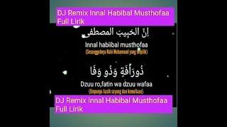"DJ Remix + Lirik "" Innal Habibal Musthofaa Full Lirik """