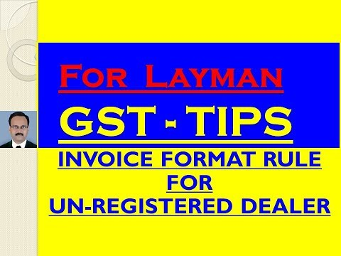 INVOICE FORMAT RULES FOR UNREGISTERED DEALER