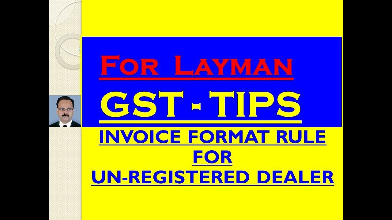 Invoice Format Rules For Unregistered Dealer Youtube
