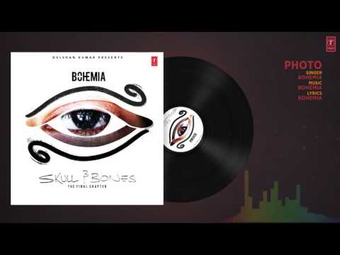 Bohemia  PHOTO Official Audio Song   Skull & Bones   T Series