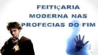 Gambar cover FEITIÇARIA MODERNA A LUZ DAS PROFECIAS DO APOCALIPSE PARTE 01