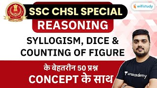 SSC CHSL Special | Reasoning by Hitesh Mishra | Syllogism, Dice \u0026 Counting Of Figure