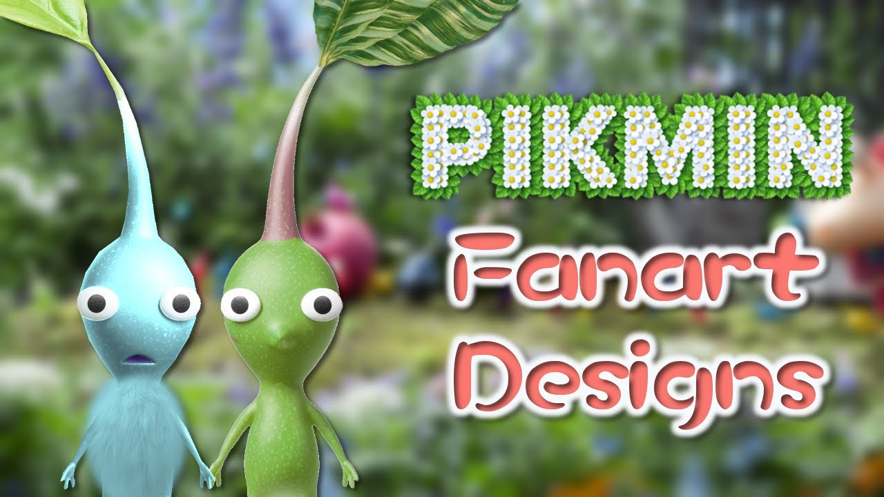 Pikmin Fanart Types I Want In Pikmin 4 Youtube