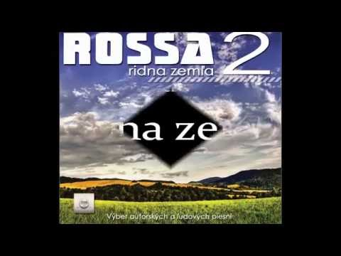 ukážky piesni z 2. CD - ROSSA z Medzilaboriec