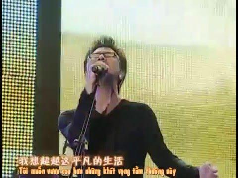 [Vietsub] 怒放的生命 | Cuộc sống tươi đẹp - Uông Phong | 汪峰 [Cuộc sống tươi đẹp]