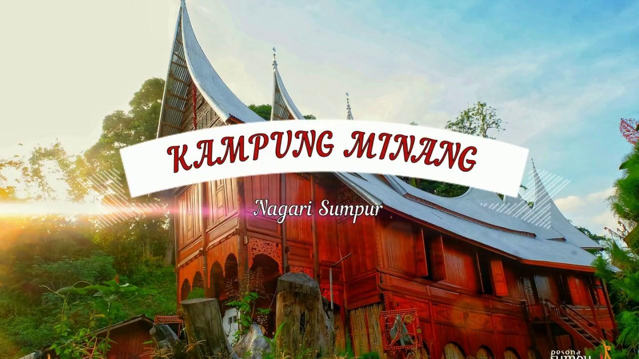 Kampung Minang Nagari Sumpur Youtube