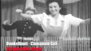 Dunkelbunt Cinnamon Girl Dj Ogun Dalka Remix