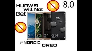 Huawei Mobiles will not Getting Android Oreo Update || Full list ||