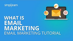 What Is Email Marketing | Email Marketing Tutorial | Digital Marketing Turtorial | Simplilearn