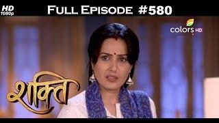 Shakti - 15th August 2018 - शक्ति - Full Episode