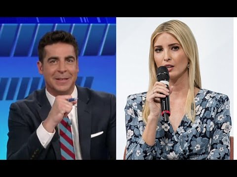 Fox News' Jesse Watters on Ivanka Trump: 'I Really Liked How She Was Speaking Into That Microphone'
