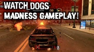Watch Dogs Madness Gameplay & Watch Dogs Hacking Players In Free Roam! PS4, Xbox One