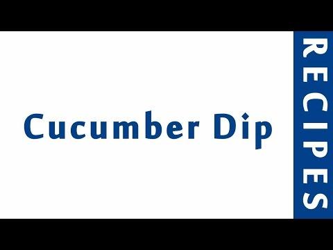 Cucumber Dip | Popular Appetizer Recipes | RECIPES LIBRARY | MY RECIPES