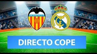 (SOLO AUDIO) Directo del Valencia 1-1 Real Madrid en Tiempo de Juego COPE