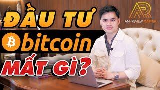"""AnhReview Q&A#5: Trader """"MẤT GÌ"""" Khi Đầu Tư Bitcoin?"""