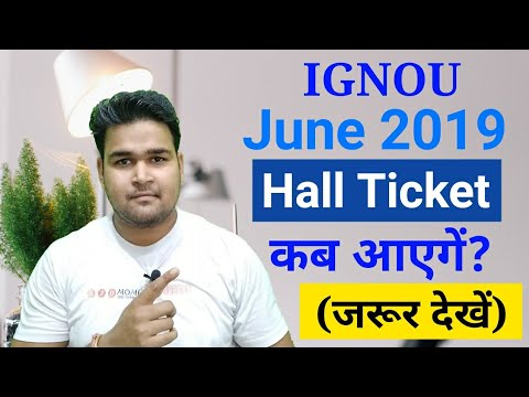 IGNOU June 2019 Hall Ticket कब आएगे ? | June 2019 Hall Ticket Release Date | Student Adda |