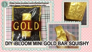 DIY iBLOOM MINI GOLD BAR SQUISHY + PACKAGINGNO FABRIC PAINT ~ Cara membuat Squishy Mini GoldBar