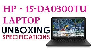 HP 15 da0300tu | Unboxing and Specifications | HP Laptop's |