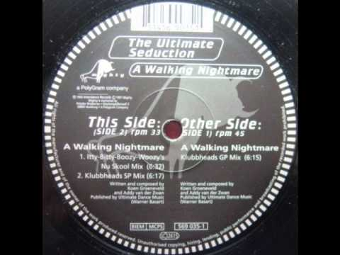The Ultimate Seduction - A walking Nightmare Klubbheads GP Mix