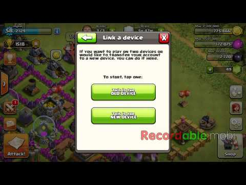 How to link your clash of clans base to a new device
