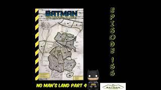 Batgirl to Oracle Episode 166: No Man's Land Part 4