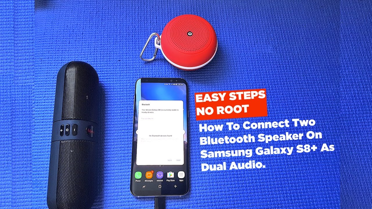 How To Connect Two Bluetooth Speakers on Samsung Galaxy S8 Plus as ...
