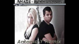 AmaZe - SummerNight (Antonio Y Remix)
