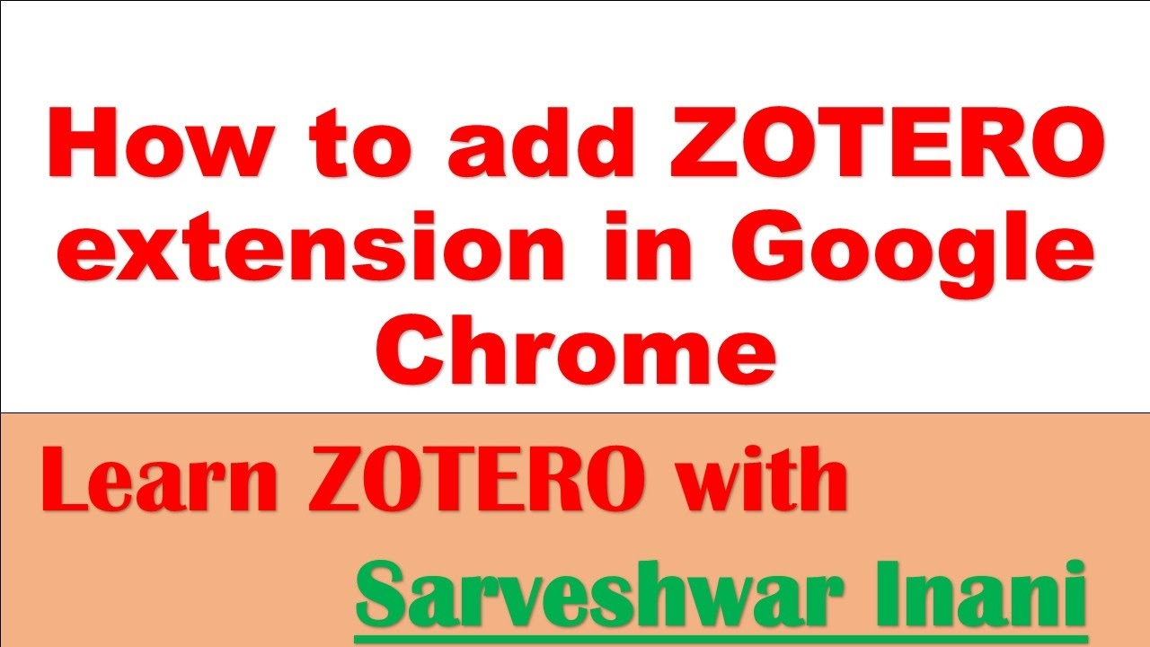 How to add ZOTERO extension in Google Chrome - YouTube