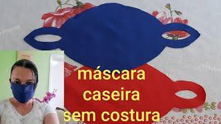 Máscara Caseira Sem Costura Faça Já a Sua – Simples e Rápido