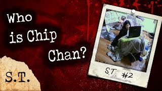 Who Is Chip Chan?