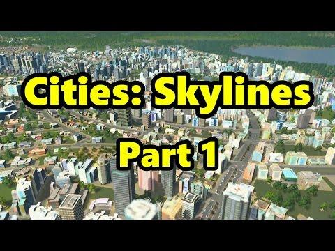 Cities: Skylines #1