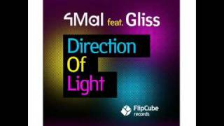 4Mal feat. Gliss - Direction Of Light - 4Mal Vox [FlipCube Records, FLIPCUBE002]