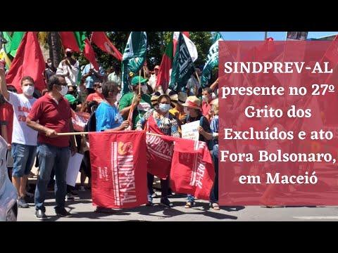 SINDPREV-AL presente no 27º Grito dos Excluídos e ato Fora Bolsonaro, em Maceió