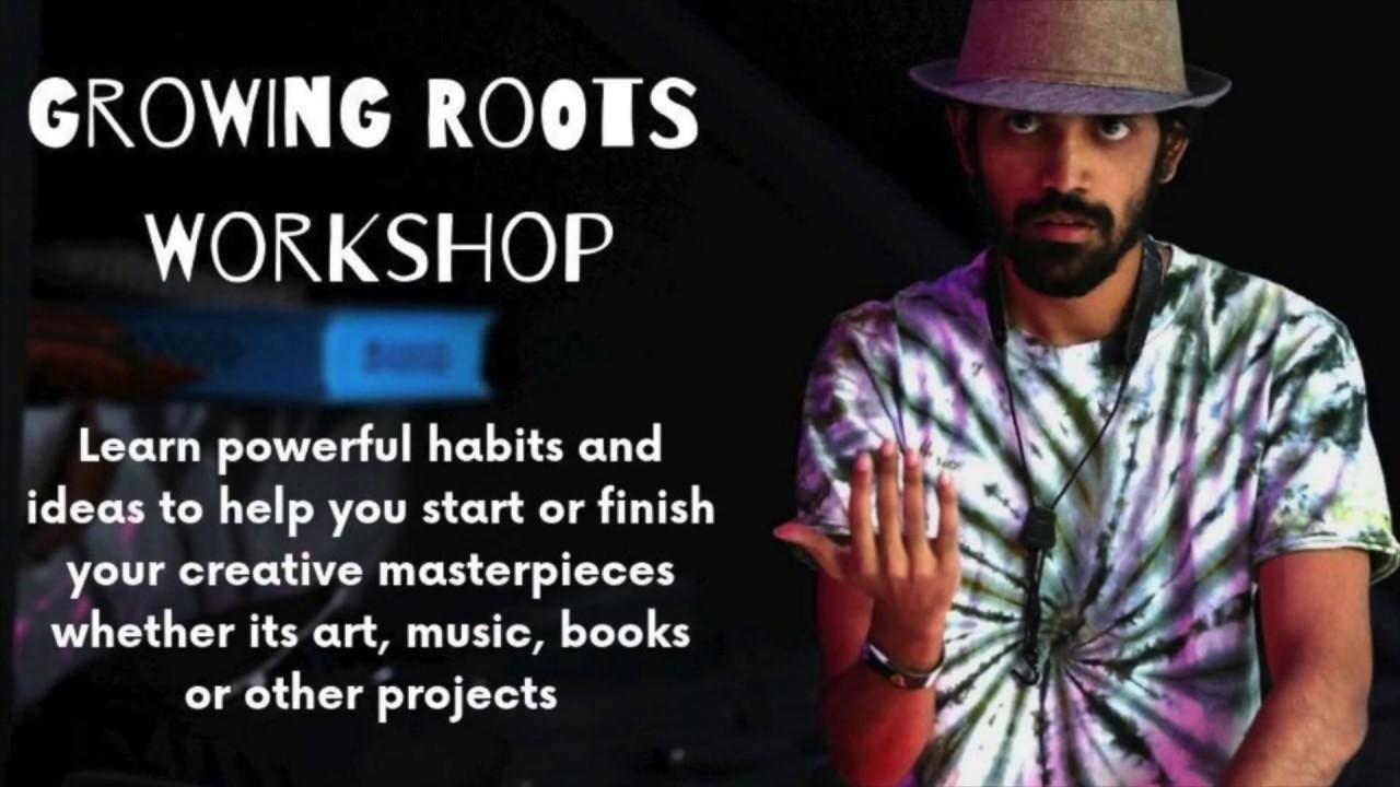 Growing Roots Workshop