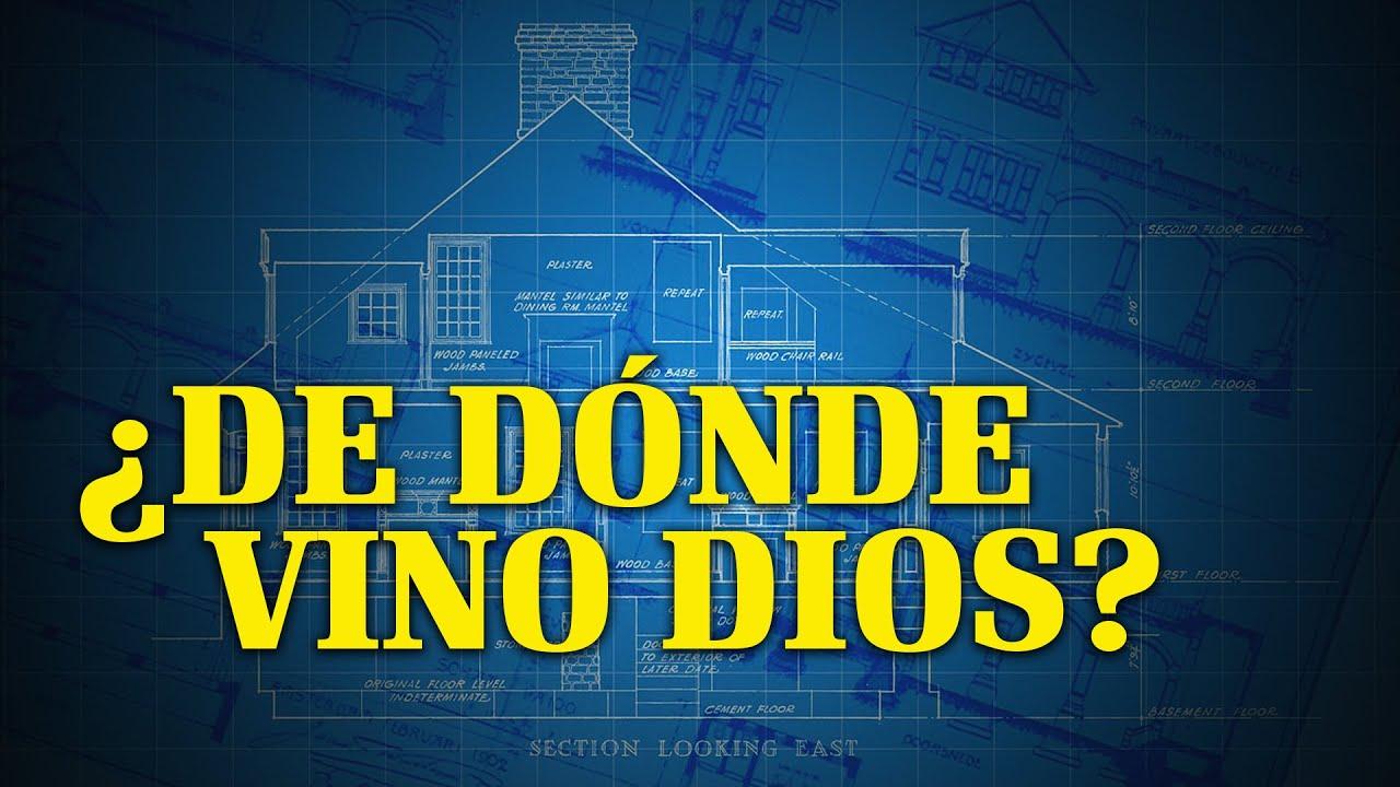 ¿De Dónde Vino Dios? | ¿Por qué Dios? (Spanish - Where Did God Come From?)