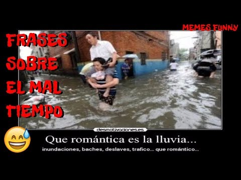 Top Frases Para El Mal Tiempo La Lluvia Para Whatsapp Dichos Clima