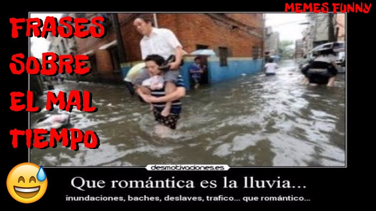 Frase De Memes: TOP FRASES PARA EL MAL TIEMPO LA LLUVIA PARA WHATSAPP