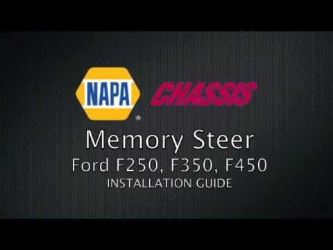 NAPA Chassis Memory Steer Installation Guide: Ford F250, F350, F450