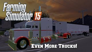 Farming Simulator 2015: Mod Spotlight #44: Even More Trucks!