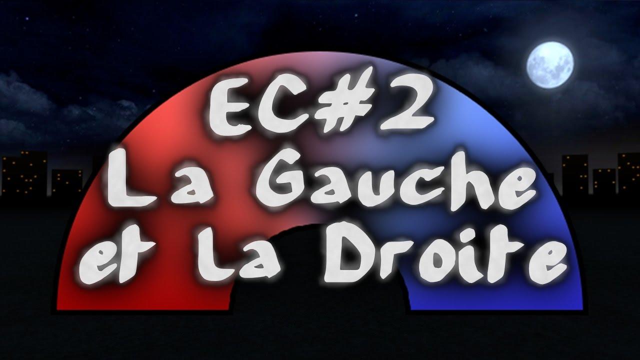 Esprit Critique - Episode 2 - La Gauche et la Droite