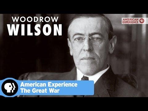 Woodrow Wilson | The Great War