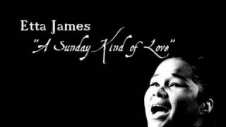 """A Sunday Kind Of Love"" - Etta James"