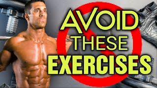 Top 10 Exercises to AVOID