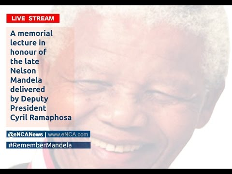 LIVE: The Nelson Mandela memorial lecture