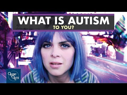 What Is Autism To You?